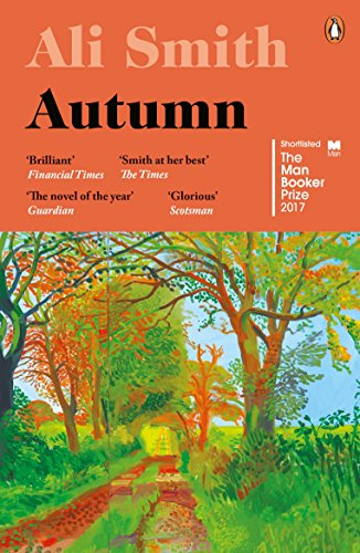 Autumn: SHORTLISTED for the Man Booker Prize 2017 (Seasonal) (At Hotels Home)