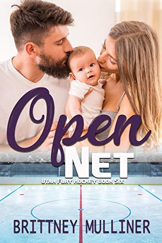 Open Net (Utah Fury Hockey Book 6) (English Edition) (Fury Net)