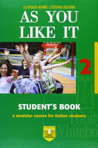 As you like it. Student's book-Workbook. Con CD Audio. Per le Scuole superiori: 2