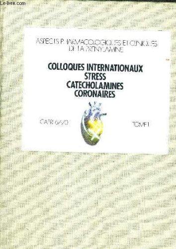 ASPECTS BIOCHIMIQUES DE LA PRENYLAMINE - COLLOQUES INTERNATIONAUX STRESS CATECHOLAMINES CORONAIRES - TOME 1.