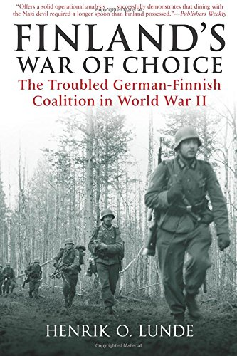 finlands-war-of-choice-the-troubled-german-finnish-coalition-in-world-war-ii
