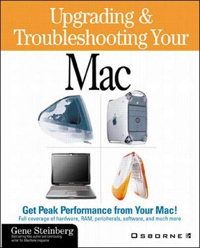 Upgrading & Troubleshooting Your Mac: IMac, G3, Powerbook (Apple S.) (Apple G4 Powerbook)