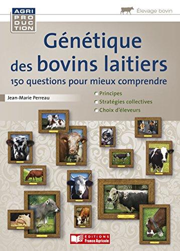 Génétique des bovins laitiers (Agriproduction elevage bovin)