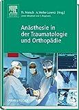 Anästhesie in der Traumatologie und Orthopädie -