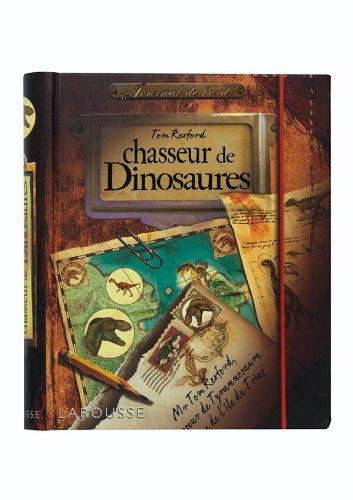 Tom Rexford, chasseur de dinosaures