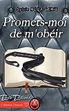 Promets-moi de m'obéir (Collection Diamant) (French Edition)
