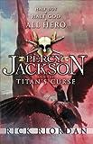 Percy Jackson and the Titan's Curse von Rick Riordan