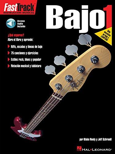 Fasttrack Bass Method 1 - Spanish Edition: Fasttrack Bajo 1 por Blake Neely