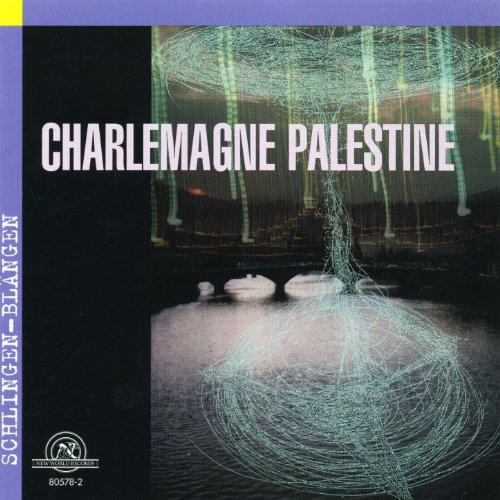 Charlemagne Palestine: Schlingen-Blängen