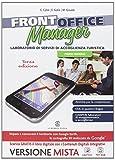 Front office manager. Per le Scuole superiori. Con e-book. Con espansione online