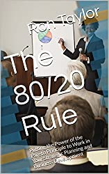 Books about Management: The 80/20 Rule (Putting the Power of the Pareto Principle to Work in Your Strategic Planning and Business Development) (English Edition)