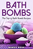 Health Beauty Supplies Best Deals - Bath Bombs: The Top 15 Bath Bomb Recipes
