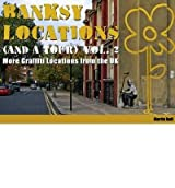 [ Banksy Locations (And A Tour) More Graffiti Locations From The Uk ] By Bull, Martin ( Author ) Dec-2010 [ Hardback ] Banksy Locations (and a Tour) More Graffiti Locations from the UK