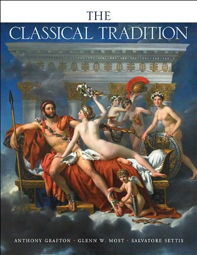 The Classical Tradition (Harvard University Press Reference Library): Written by Anthony Grafton, 2013 Edition, (Reprint) Publisher: Harvard University Press [Paperback]