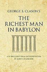 George S. Clason's The Richest Man in Babylon: A 52 Brilliant Ideas Interpretation (Infinite Success)