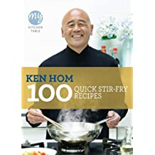 100 Quick Stir-Fry Recipes: My Kitchen Table