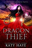 Dragon Thief (The Princess Witch Book 1) by Katy Haye