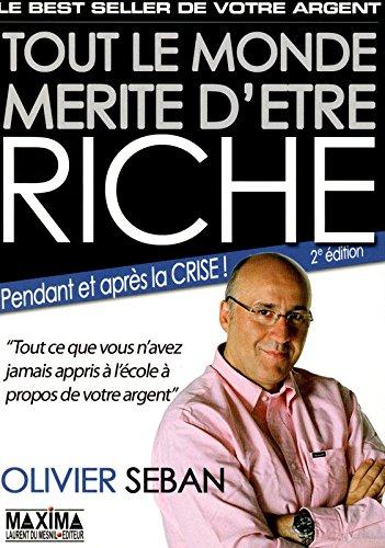 TOUT LE MONDE MERITE D'ETRE RICHE 2ED