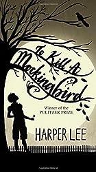 To Kill a Mockingbird by Harper Lee (2015-12-15)