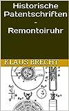 Historische Patentschriften – Remontoiruhr (German Edition)