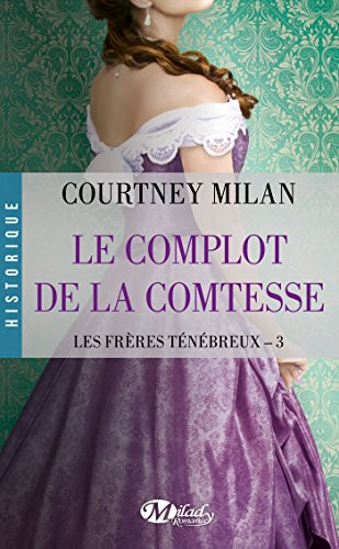 Les Frres Tnbreux, Tome 3: Le Complot de la comtesse