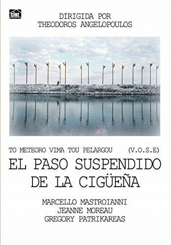 to-meteoro-vima-tou-pelargou-el-paso-suspendido-de-la-cigaoeeaa-vose-theodoros-angelopoulos-marcello