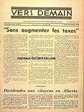 Telecharger Livres VERS DEMAIN MONTREAL No 6 du 15 03 1957 SANS AUGMENTER LES TAXES DIVIDENDES AUX CITOYENS EN ALBERTA (PDF,EPUB,MOBI) gratuits en Francaise