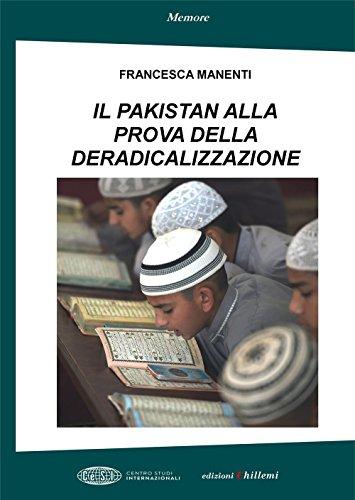 Il Pakistan alla prova della deradicalizzazione (Memore) por Francesca Manenti