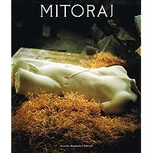 Mitoraj. Sculture
