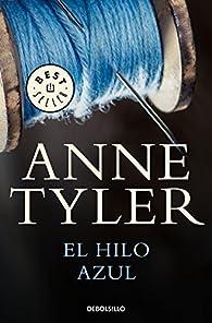 El hilo azul par Anne Tyler