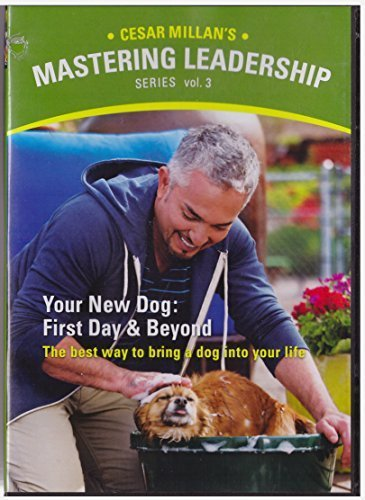 Cesar Millan's Mastering Leadership Series Volume 3: Your New Dog: First Day And Beyond (Days-dvd Dog)