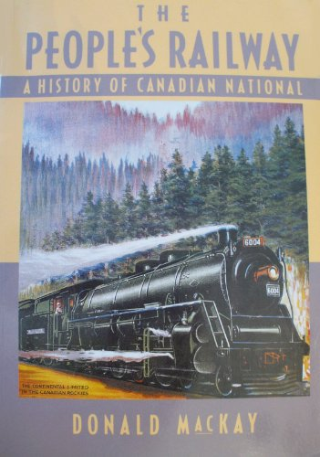 the-peoples-railway-history-of-canadian-national
