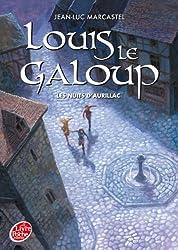 Louis Le Galoup - Tome 2 - Les nuits d'Aurillac