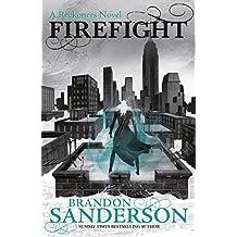Firefight: A Reckoners Novel