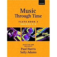 Music through Time Flute Book 3 (Bk. 3) 1st edition by Harris, Paul, Adams, Sally (1997) Paperback