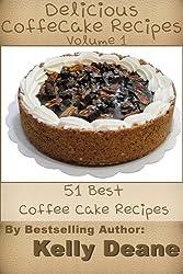 Delicious CoffeeCake Recipes:  51 Best Coffee Cake Recipes (English Edition)