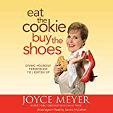 Best Cookie Books - Eat the Cookie.Buy the Shoes: Giving Yourself Permission Review