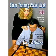 Chess Training Pocket Book: 300 Most Important Positions and Ideas by Lev Alburt (1997-12-02)