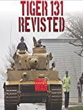 Tiger 131 Revisited [OV]