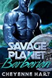 Savage Planet Barbarian (SciFi Romance): Book 4