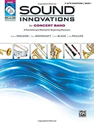 Sound Innovations for Concert Band, Bk 1: A Revolutionary Method for Beginning Musicians (E-Flat Alto Saxophone) (Book, CD & DVD) by Robert Sheldon (2010-01-05)