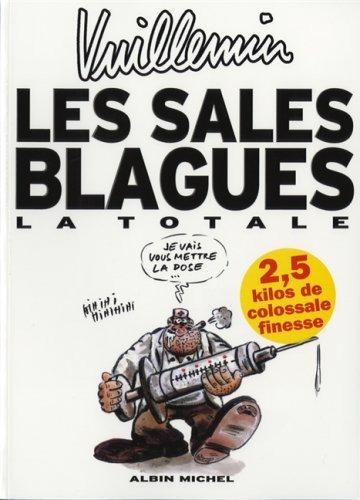 Les sales blagues : La totale