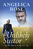 The Unlikely Suitor by Angelica Rose front cover