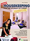 Smart Housekeeping: A well managed home is a  mirror of a good housewife's personality