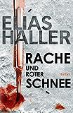 Rache und roter Schnee (Ein Erik-Donner-Thriller 2) (German Edition)