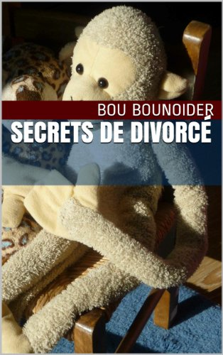 Secrets de divorcé par Bou Bounoider
