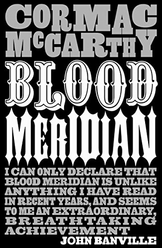 Blood Meridian por Cormac McCarthy