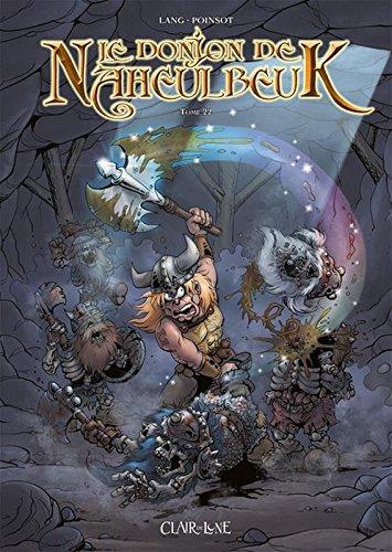 Le Donjon De Naheulbeuk - tome 22 (22) par John Lang