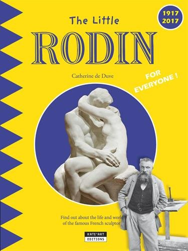 The little Rodin par  Catherine de Duve