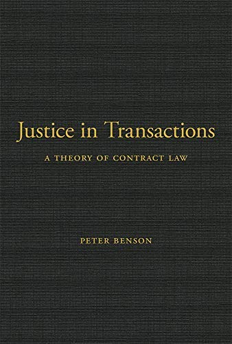 Justice in Transactions: A Theory of Contract Law (English Edition)